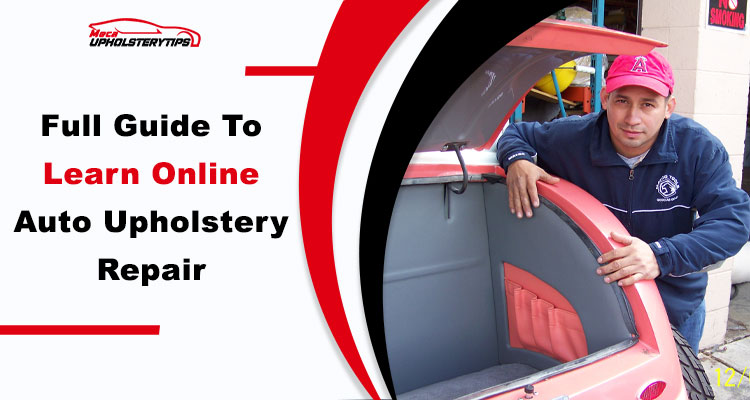 learn auto upholstery